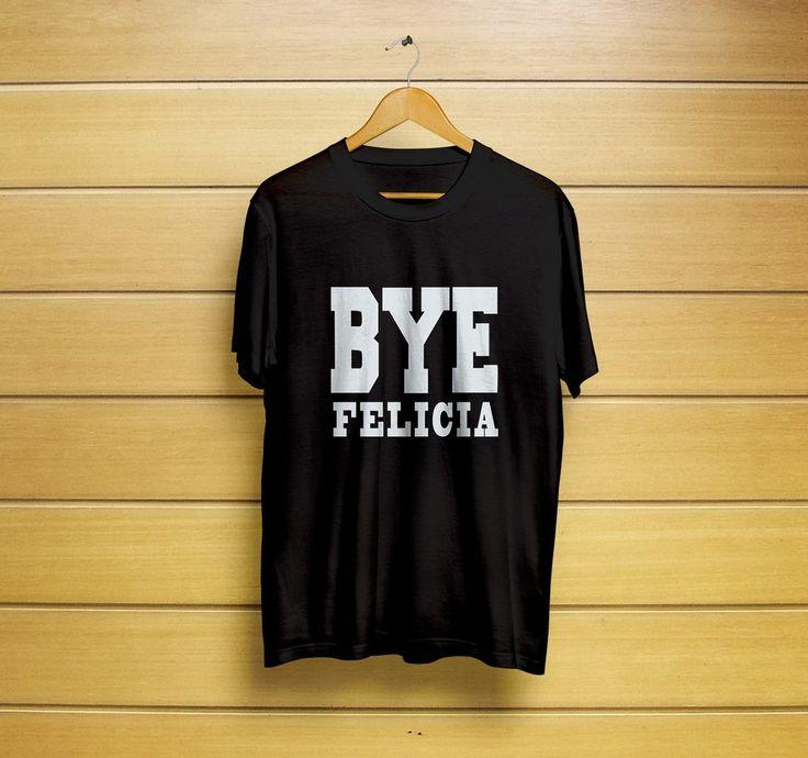 Bye Felicia Friday T-Shirt #byefeliciashirt #byefeliciat-shirt #byefeliciatee #feliciatee #feliciashirt #momshirt #t-shirt #shirt #customt-shirt #customshirt #menst-shirt #mensshirt #mensclothing #womenst-shirt #womensshirt #womensclothing #clothing #unisext-shirt #unisexshirt #graphictee #graphict-shirt #feministt-shirt #feministshirt #cutet-shirt #cuteshirt #funnyt-shirt #funnyshirt #tee
