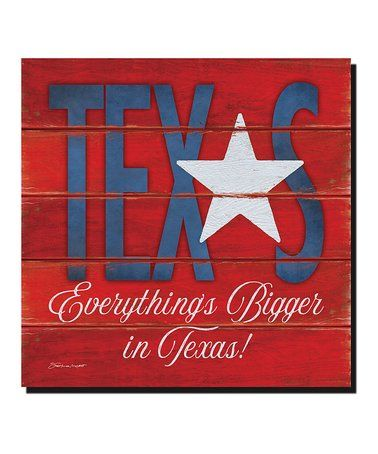 This 'Everything's Bigger in Texas' Canvas Wall Art is perfect! #zulilyfinds