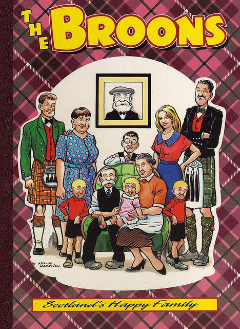 The Broons - Scottish comic book, love them! Though preferred the old illustrations. The guy who did those must've died sadly - they've been on the go for donkeys' years!