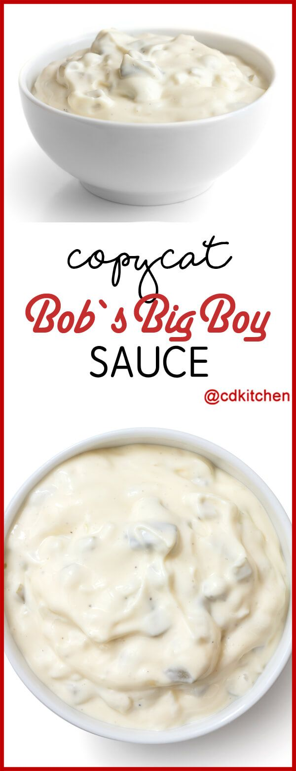 Bob's Big Boy sauce is a tartar sauce like mixture. You can serve it with fish, seafood, fried foods, burgers... | CDKitchen.com