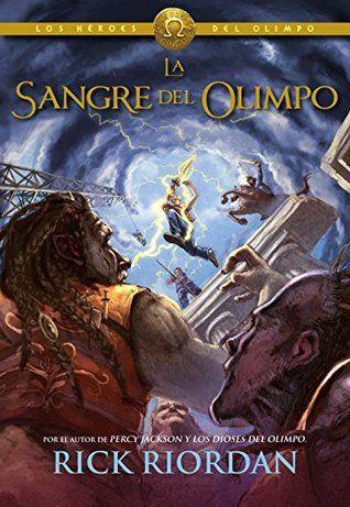 La sangre del Olimpo - Heroes del Olimpo V: