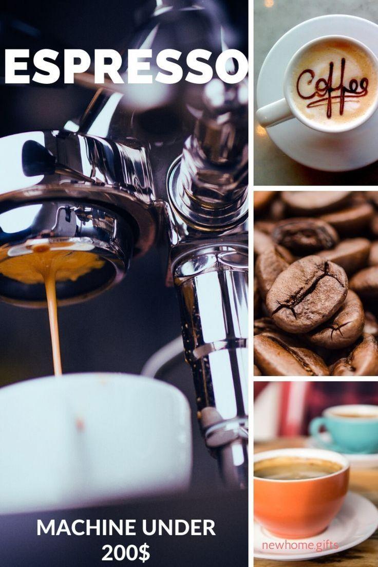 3 Best Espresso Machine Under 200 In 2020 Easy Pick In 2020