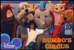 Dumbo's Circus was a live action/puppet television series that aired on The Disney Channel beginning on May 6, 1985, and featured the character of Dumbo from the original film.