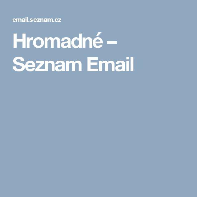 Hromadné – Seznam Email
