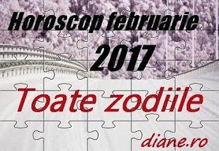 Horoscop februarie 2017 pentru toate zodiile