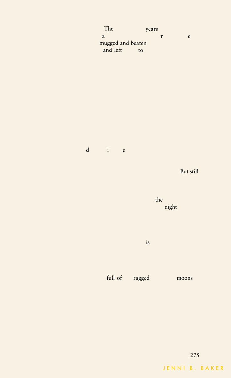 41 best found poetry images on pinterest poem poems and poetry poet jenni b baker creates erasure poetry from david foster wallaces infinite jest biocorpaavc Gallery
