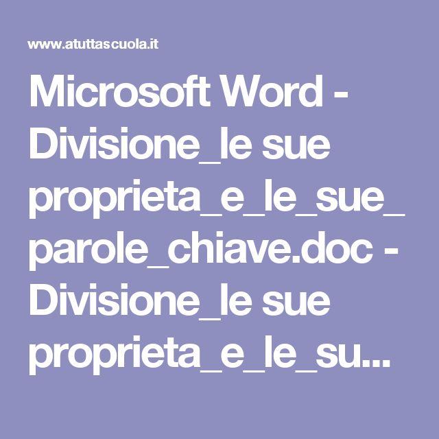 Microsoft Word - Divisione_le sue proprieta_e_le_sue_parole_chiave.doc - Divisione_le sue proprieta_e_le_sue_parole_chiave.pdf