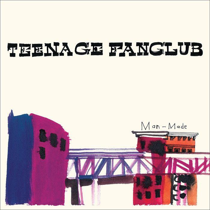 Teenage Fanclub - Man-Made (Reissue) Vinyl Record [180g]