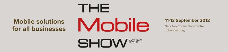 Mobile solutions for all businesses - The Mobile Show Africa