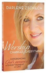 Worship Changes Everything is a   Christian Living Paperback by Darlene Zschech about PRESENCE OF GOD,WORSHIP. Purchase this Paperback product online from koorong.com | ID 9780764214998