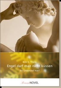 Engel darf man nicht küssen