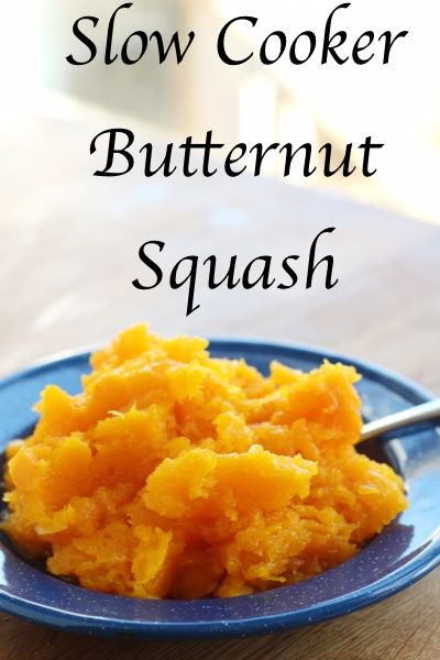 Easiest Recipe for Butternut Squash: Slow Cooker