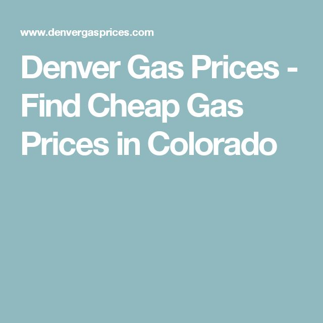 Denver Gas Prices - Find Cheap Gas Prices in Colorado