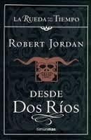 La teva lectura i la meva: Saga La Rueda del tiempo. Robert Jordan (i els tre...