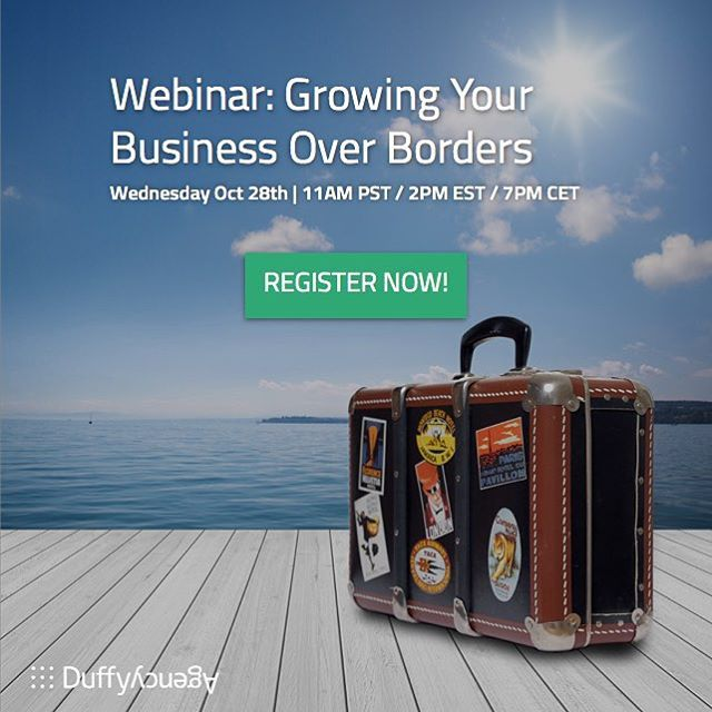 Join our live ‪#‎webinar‬  to learn how mid-sized businesses can combine strategy and digital to improve results abroad . October 28th at 11AM PST / 2PM EST / 7PM CET. Places are limited, so sign up today! http://bit.ly/Growing-Over-Boarders ‪#‎DuffyWebinar‬ ‪#‎InternationalMarketing‬ ‪#‎BusinessGrowth‬ #crossborder #internationalgrowth