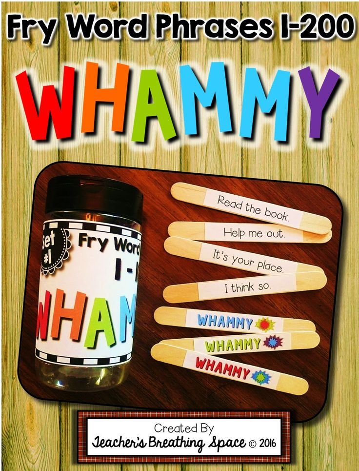 Fry Word Phrases 1-200 --- Sight Word WHAMMY! Includes six games with 25 phrases each, plus 5 Whammy sticks. Kids get lots of opportunity to read these important words over and over again while playing and having a BLAST!