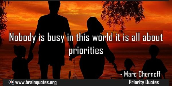 17 Best Too Busy Quotes On Pinterest: 17 Best Priorities Quotes On Pinterest