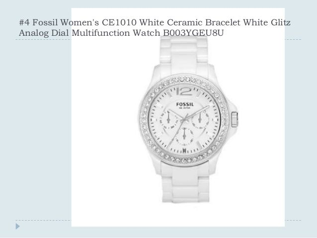 #4 Fossil Women's CE1010 White Ceramic Bracelet White Glitz Analog Dial Multifunction Watch B003YGEU8U