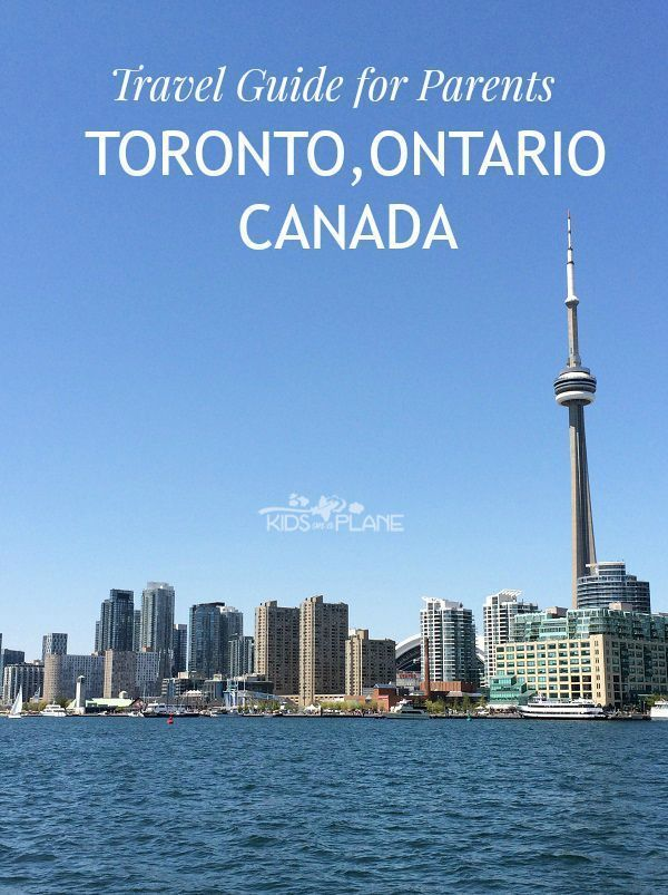 Easy Travel Guide for Parents - Toronto, Ontario Canada - where to play and stay with kids in Canada's most populous city