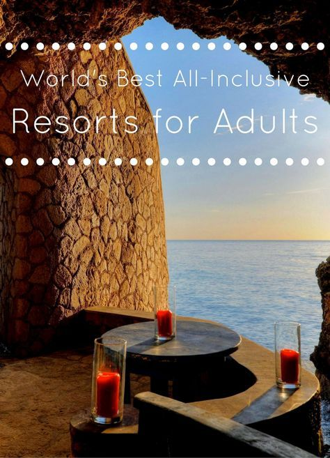 #AdultOnly #AllInclusive #Vacation #Resorts #Relax