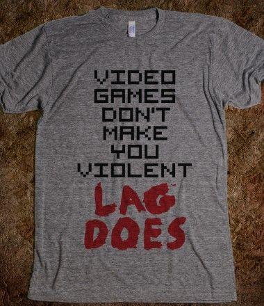 Lag...#video #games #gamer #funny #shirt #lag #cool