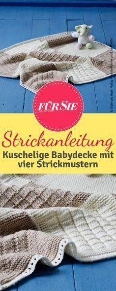 Diese Decke wird durch seine vielfältigen Strickmuster zum Schmuckstück in Ihrer Babyausstattung. Die Anleitung dazu finden Sie hier.