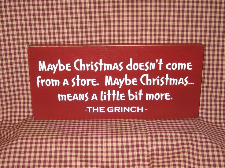 Grinch Primitve Christmas Sign, Maybe Christmas Doesn't
