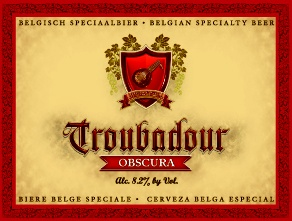 3/3/13 Troubadour Obscura Mild Stout Belgium 4 pk btls. Although Brouwerij De Musketiers calls this a mild stout, it's really a Belgian Dark Strong Ale. It has a frothy, smooth mousse with some bitterness and malty notes, but its plums, coffee, and toasty malt with a bit of chocolate that lingers on the palate. Tasting Price: $13.49