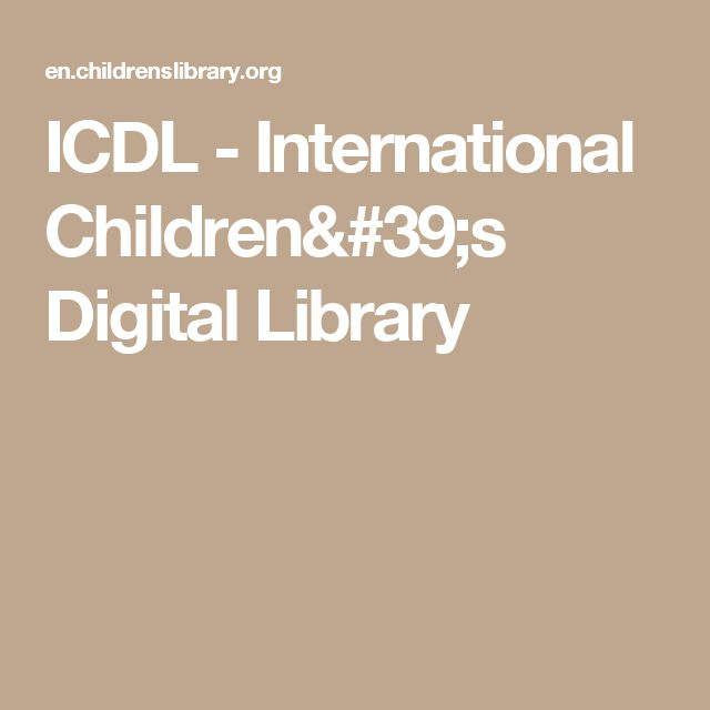 ICDL - International Children's Digital Library