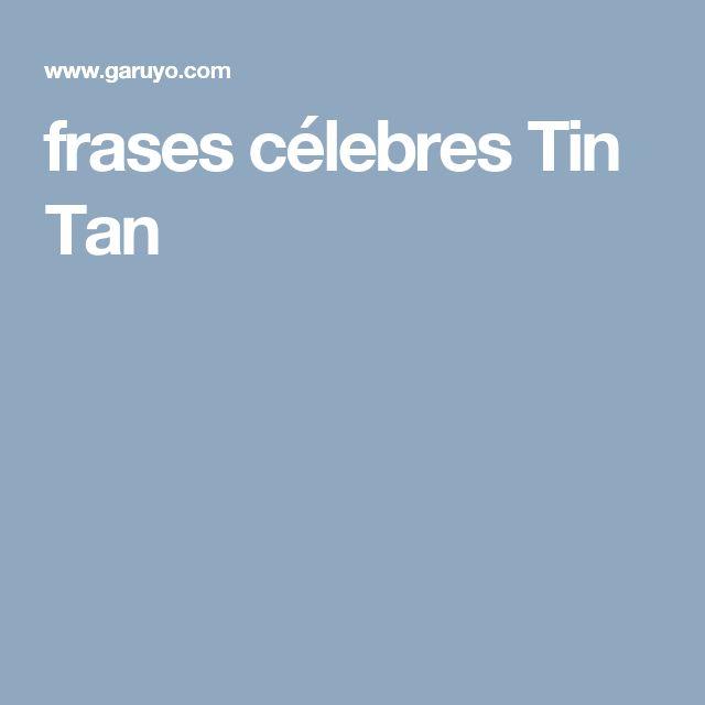 frases célebres Tin Tan