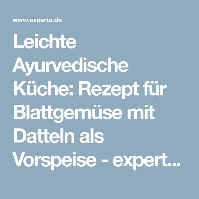 Más de 25 ideas increíbles sobre Ayurvedische rezepte en Pinterest - ayurvedische küche rezepte
