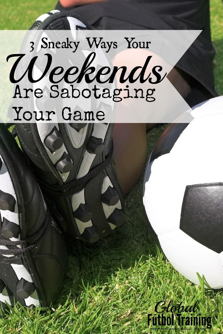 Ahh the weekend. A great time to kick back and relax, enjoy great food and friends, or get caught up on rest, OR travel and play soccer games all over the region if its soccer season. Players train throughout the week to be ready for competition on the weekends but by Sunday night they feel more exhausted than perhaps they should. http://www.gftskills.org/3-sneaky-ways-weekends-are-sabotaging-your-game-how-you-can-fight-back/