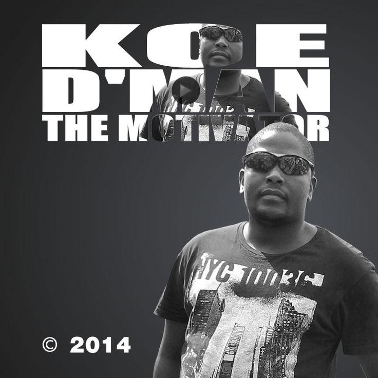 Koe D'man (real name Moyahabo Edwin Ramusi) is a respected graphic designer, web designer, motivational speaker, educator, leadership adviser and inspiration consultant.