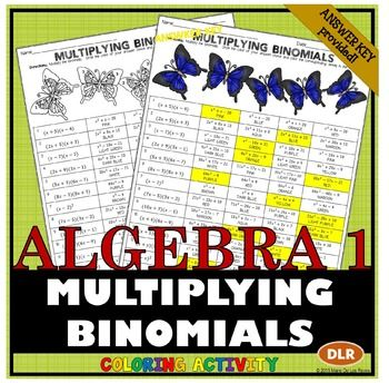 Students+will+MULTIPLY+BINOMIALS+in+this+16+problem+coloring+activity+resource.++Use+this+resource+for+independent+practice,+homework,+extra+credit+or+even+something+to+leave+with+a+sub.++ALGEBRA+ACCENTS+Coloring+Activities+are+great+for+those+students+that+always+seem+to+finish+the+regular+assignment+early.