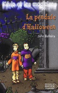 Kévin et les magiciens t01:la pendule d'halloween
