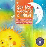 Gdy Noc Zamienia Sie Z Dniem [CD], 16389496