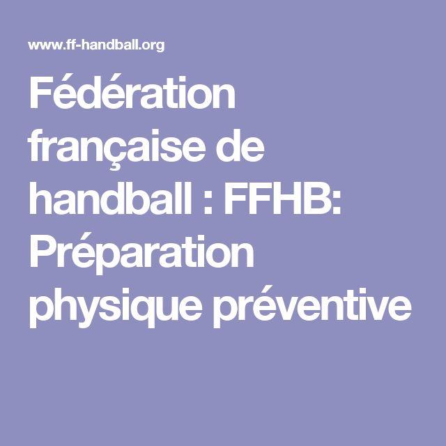 Fédération française de handball : FFHB: Préparation physique préventive