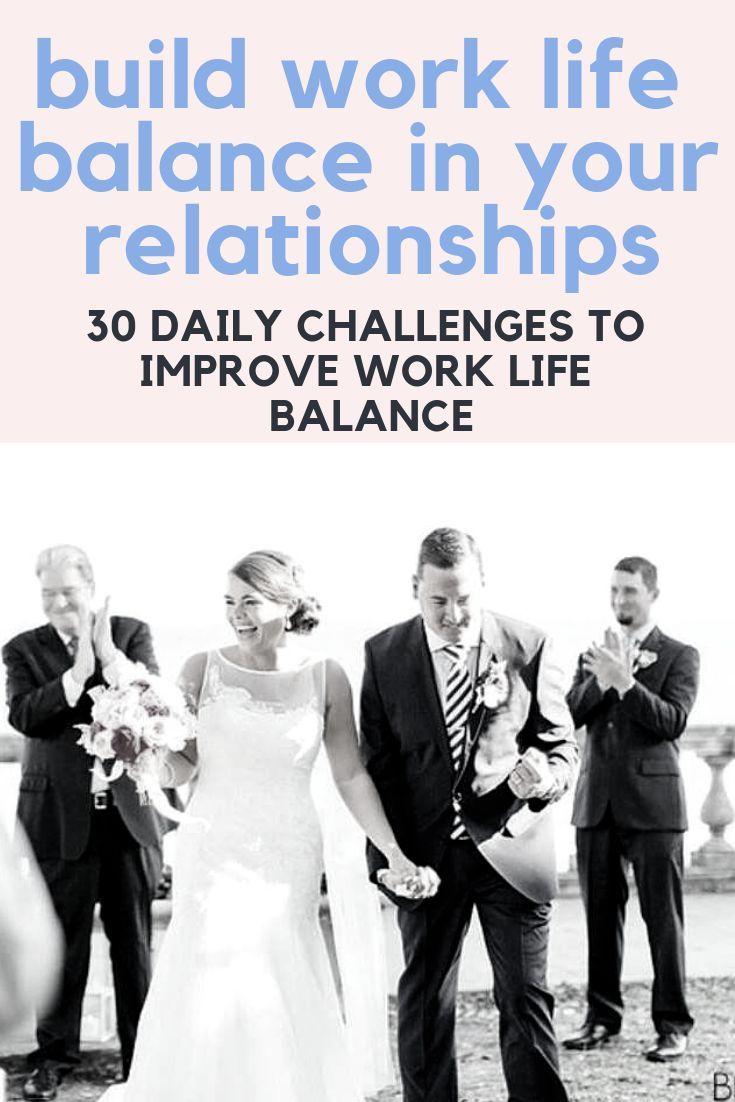 Build Work Life Balance In Your Relationship By Following These 30 Challenge That Will Change Y Working Wedding Dissertation Topics Topic