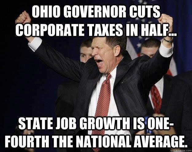 Sorry for Ohioians! THIS IS WHY THE GREEDY CORRUPT GOP MUST BE VOTED OUT!!/ They cut corporate taxes in half, but are screaming that their out of money. Where is the logic in this move?