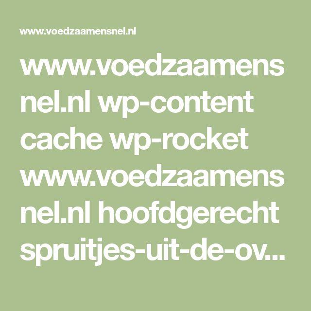 www.voedzaamensnel.nl wp-content cache wp-rocket www.voedzaamensnel.nl hoofdgerecht spruitjes-uit-de-oven-met-kaas index.html_gzip