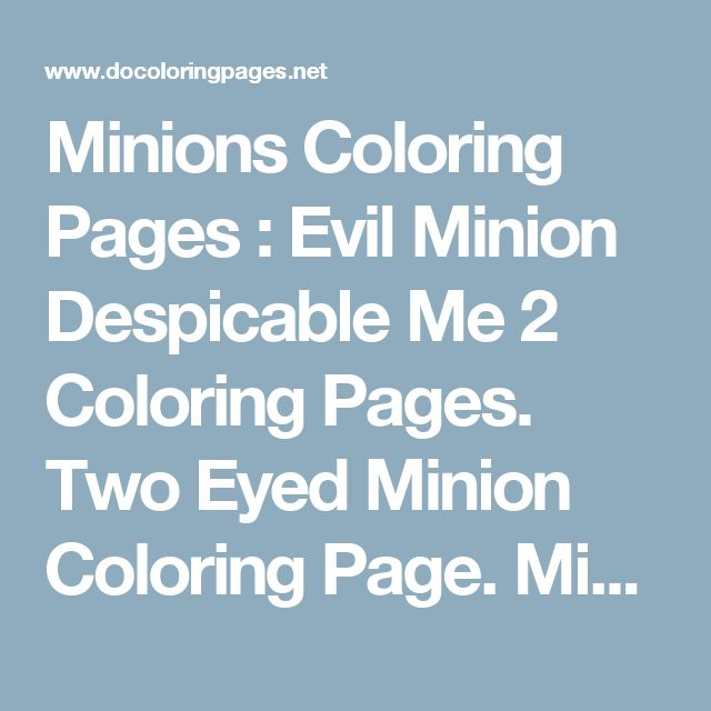 minions coloring pages evil minion despicable me 2 coloring pages two eyed minion coloring