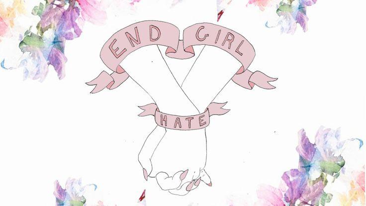 Say Goodbye to Girl Hate | MazRawrs