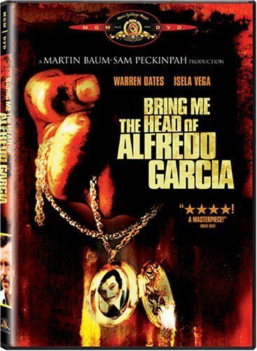 Bring Me the Head of Alfredo Garcia (1974) Classic Peckinpah.