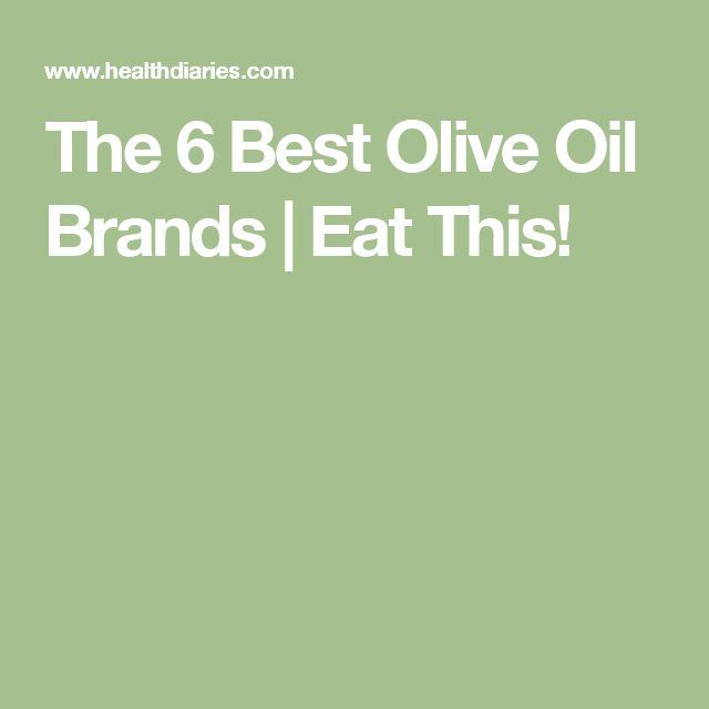 The 6 Best Olive Oil Brands | Eat This!