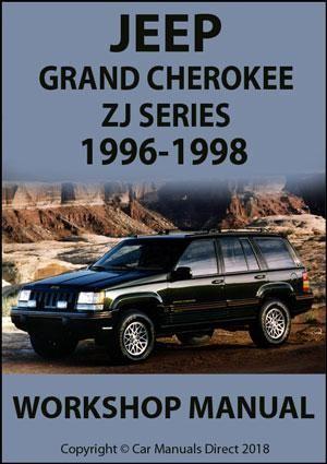 jeep grand cherokee zj series 1996-1998 workshop manual | jeep