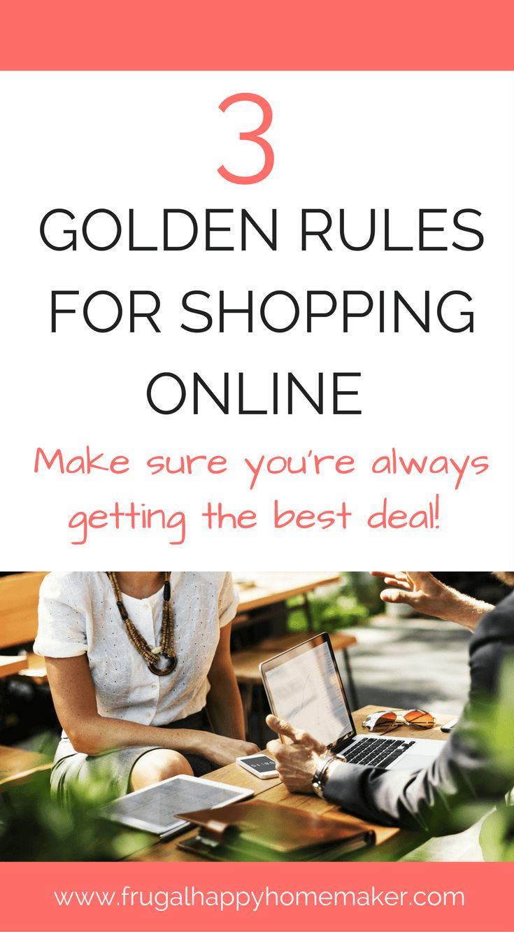 3 golden rules for shopping online, always get the best deal you can. Shopping | Online | Golden Rules | Save Money | Deals | Bargains | How To | Top Tips | Cash Back | Discount |