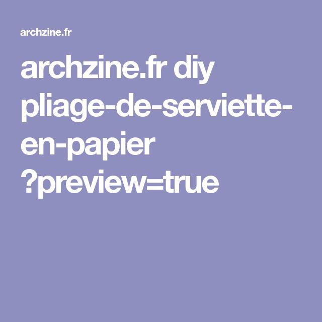 archzine.fr diy pliage-de-serviette-en-papier ?preview=true