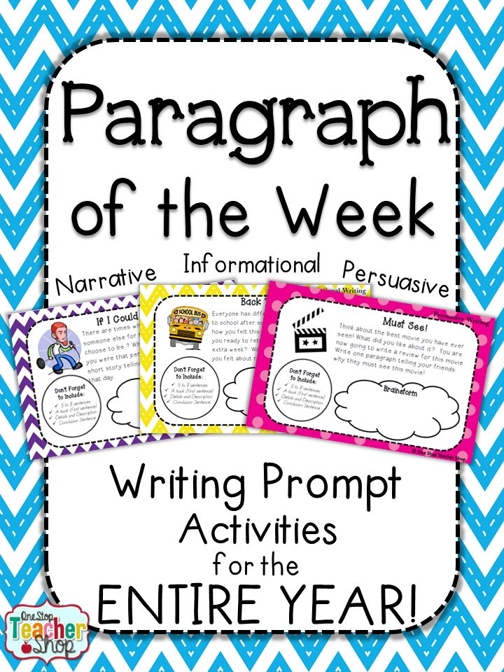 Paragraph of the Week: Writing Prompt Activities for the ENTIRE YEAR!! Informational, Persuasive, and Narrative. Paid