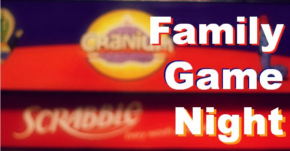 Bringing Family Game Nights Back – Save Your Money and Your Sanity!