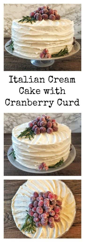 Italian Cream Cake with Cranberry Curd Pin
